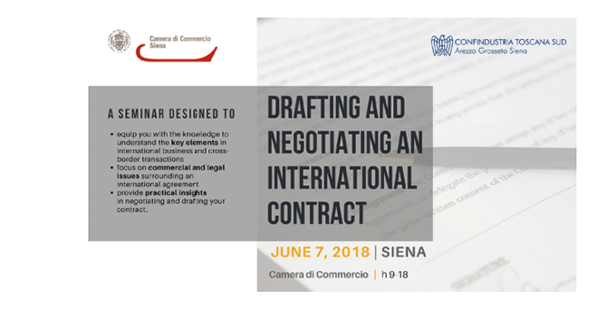 Drafting and negotiating an International Contract Siena, 7 giugno 2018