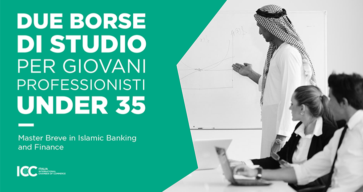 Borse di studio ICC Italia in Islamic Banking and Finance Roma, 28 Ottobre 2018