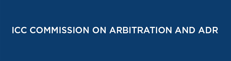 ICC Commission on Arbitration and ADR Parigi, 2 aprile 2019