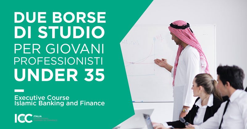 Borse di studio ICC Italia in Islamic Banking and Finance
